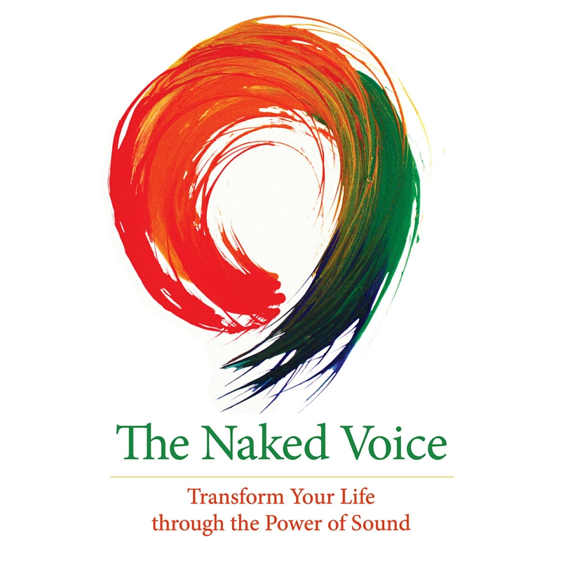 STROUD, GLOUCESTERSHIRE - Your Voice as a Gateway into Presence: The Naked Voice