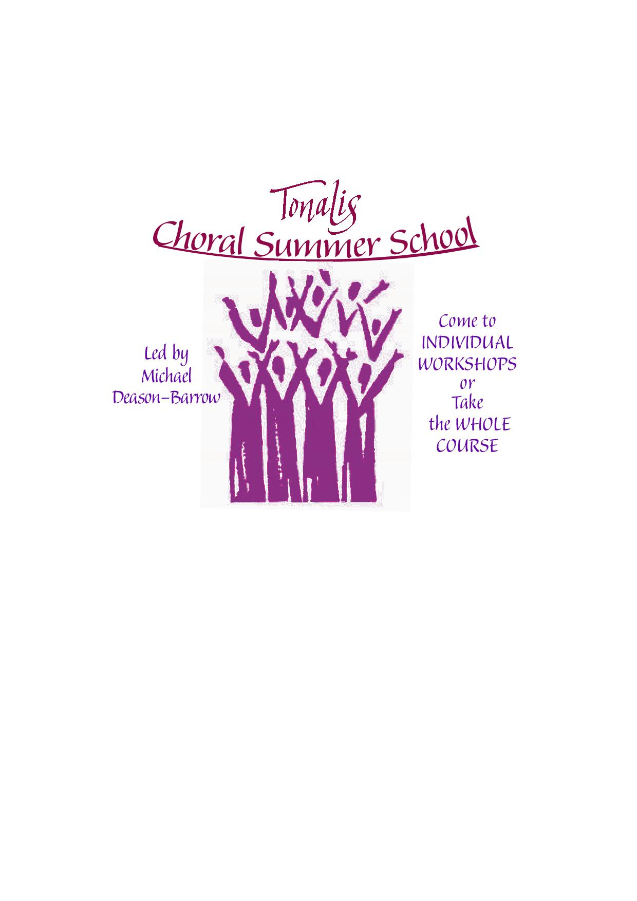 GLOUCESTERSHIRE - Tonalis CHORAL SUMMER SCHOOL: Open Doors into Choral Styles &