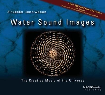 Water Sound Images - Alexander Lauterwasser