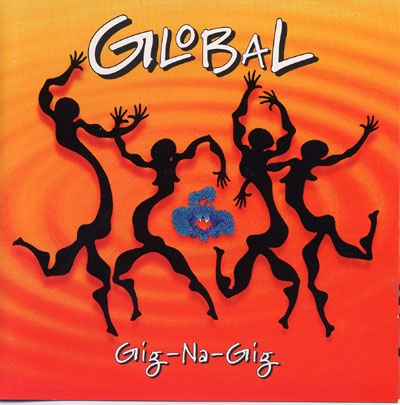 Global - Gig-Na-Gig