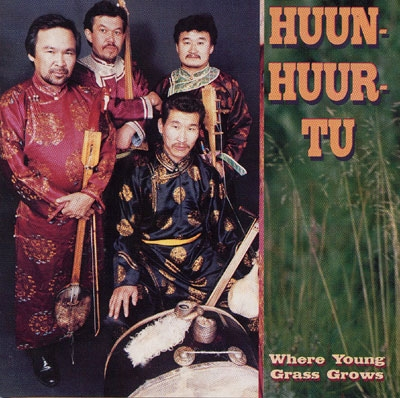 Where Young Grass Grows - Huun-Huur-Tu