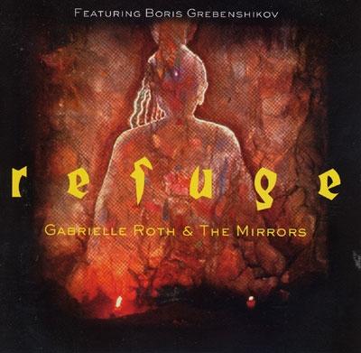 Gabrielle Roth - Refuge