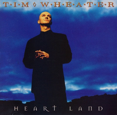 Tim Wheater - Heart Land