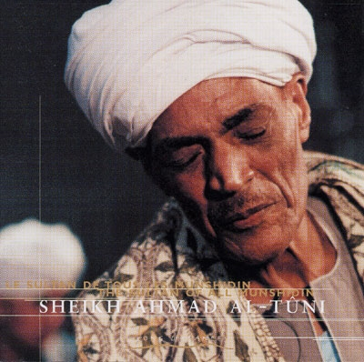 The Sultan of All Munshidin - Sheikh Ahmad Al-Tuni - Double Album
