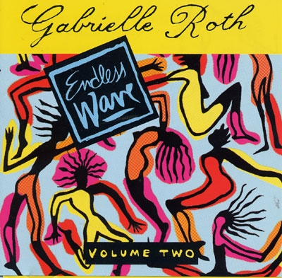 Gabrielle Roth - Endless Wave Vol 2