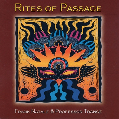 Rites of Passage - Professor Trance