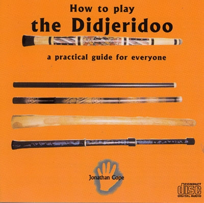 How to Play the Didjeridoo - Jonathan Cope