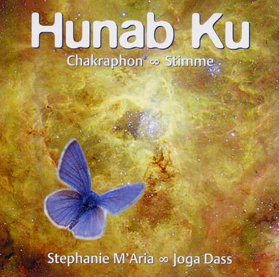 Hunab Ku: Chakraphone & Voice - Stephanie M'Aria & Joga Dass