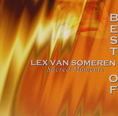 Lex Van Someren - Sacred Moments, The Best of