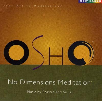 Shastro & Sirus - Osho No Dimensions Meditation