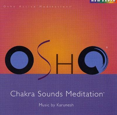 Karunesh - Osho Chakra Sounds Meditation