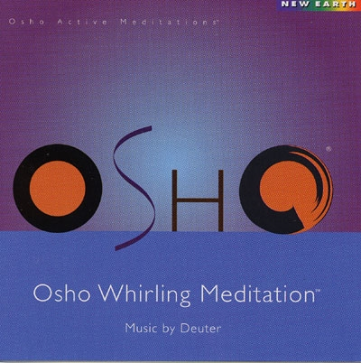 Deuter - Osho Whirling Meditation