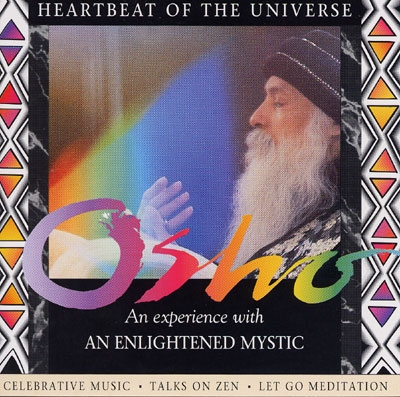 Heartbeat of the Universe - Osho - An Experience with An Enlightened Mystic - 2 CDs