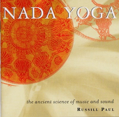 Nada Yoga - Russill Paul
