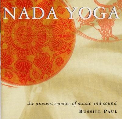 Nada Yoga - Russill Paul