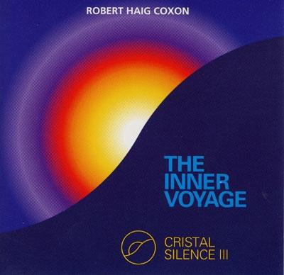 Robert Haig Coxon - Cristal Silence 3 - The Inner Voyage