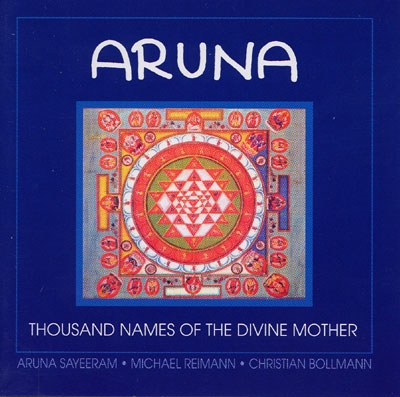 Thousand Names of the Divine Mother - Aruna