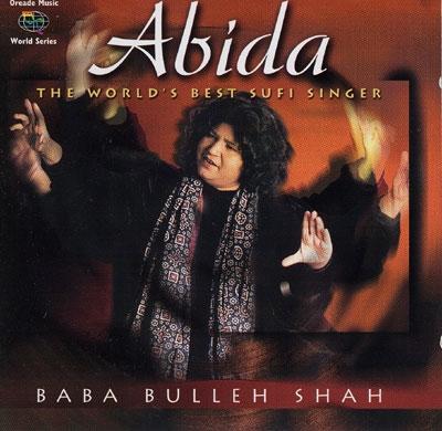 Baba Bulleh Shah - Abida Parveen