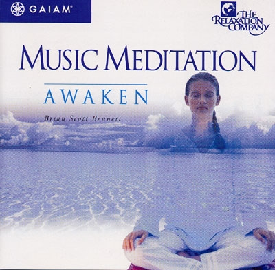 Music Meditation - Awaken - Brian Scott Bennett