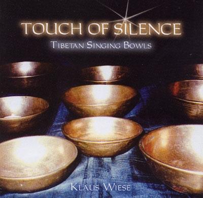 Klaus Wiese - Touch of Silence - Tibetan Singing Bowls