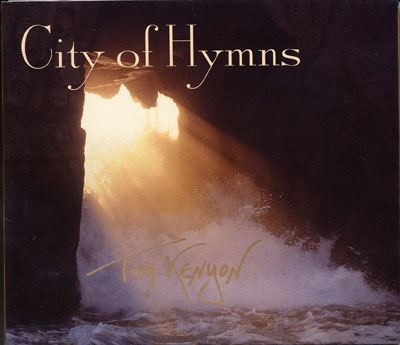 Tom Kenyon - City of Hymns