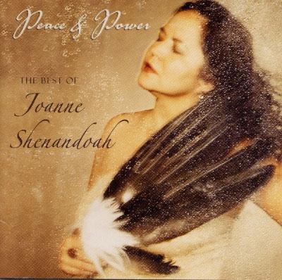 Joanne Shenandoah - Peace & Power - The Best of