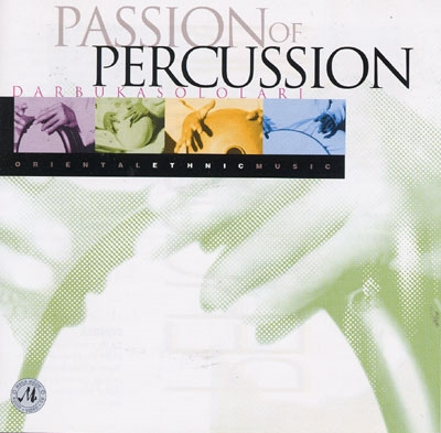 Passion of Percussion - Darabuka Sololari