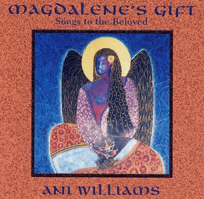 Magdalenes's Gift - Ani Williams
