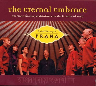 The Eternal Embrace - Baird Hersey & Prana