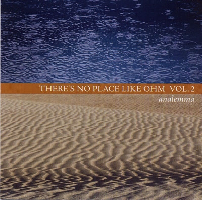There's No Place Like Ohm Vol 2 - Analemma