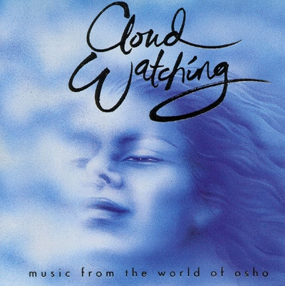 Cloud Watching - Music from the World of Osho