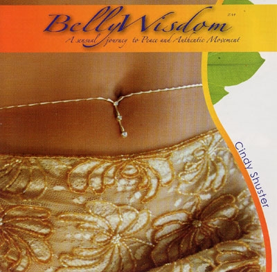 Belly Wisdom - Cindy Shuster
