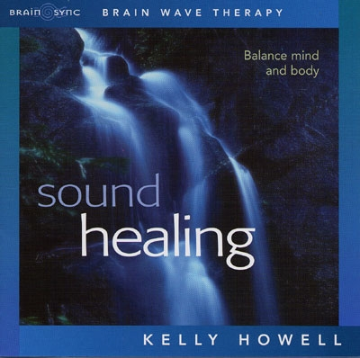 Kelly Howell - Sound Healing