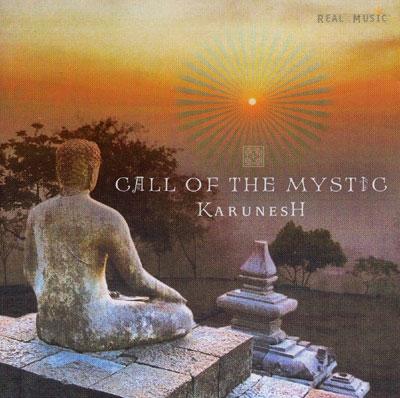 Karunesh Call Of The Mystic