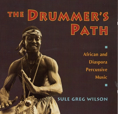 The Drummer's Path - Sule Greg Wilson
