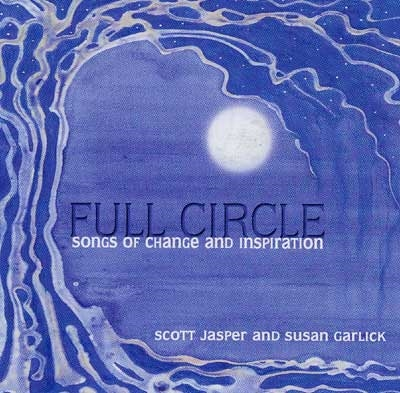 Full Circle - Scott Jasper & Susan Garlick