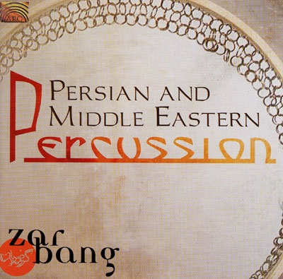 Persian & Middle Eastern Percussion - Zarbang