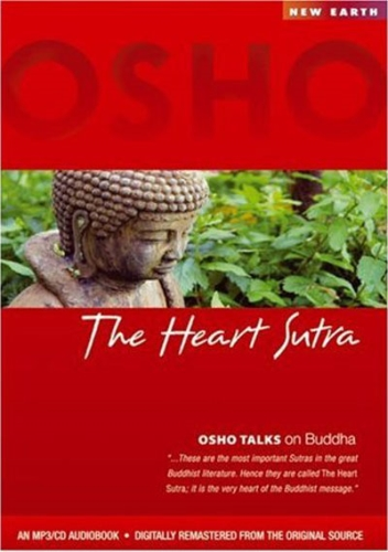 The Heart Sutra - Osho Talks on Buddha - Osho - MP3/CD Audiobook