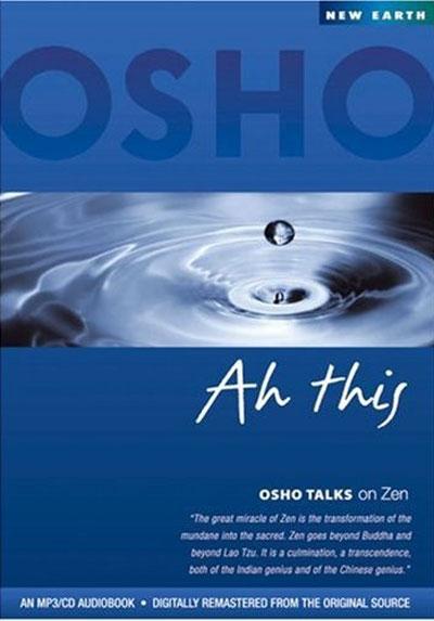Ah This - Osho Talks on Zen - Osho - MP3/CD Audiobook