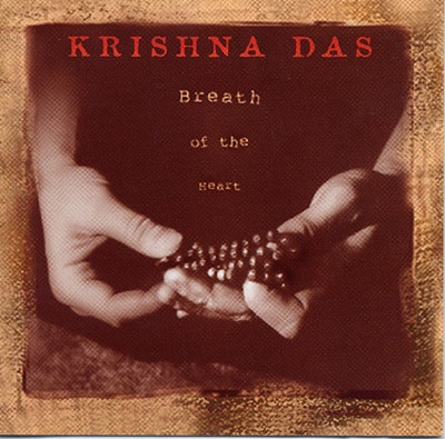 Krishna Das - Breath of the Heart