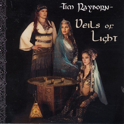 Veils of Light - Tim Rayborn