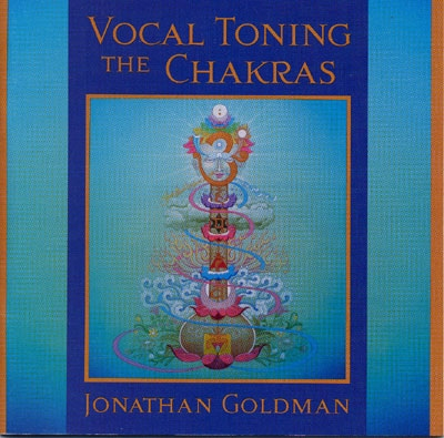 Jonathan Goldman - Vocal Toning The Chakras - 2 CDs