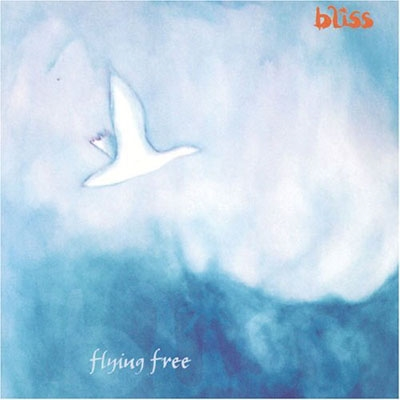 Bliss - Flying Free
