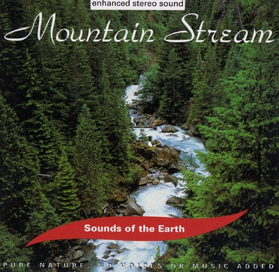 Mountain Stream - Sounds of the Earth