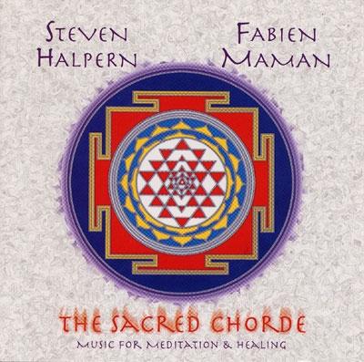 Steven Halpern & Fabien Maman - The Sacred Chorde