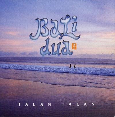 Bali Dua - Jalan Jalan