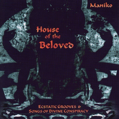 House of the Beloved - Maniko