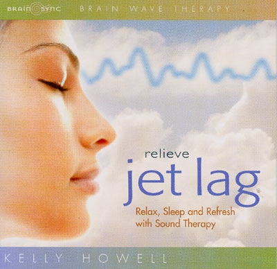 Kelly Howell  - Relieve Jet Lag - 2 CDs