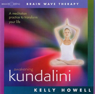 Kelly Howell - Awakening Kundalini