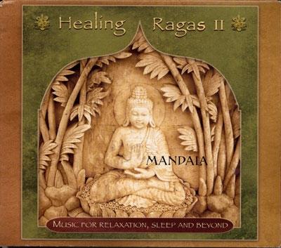 Healing Ragas 2 - Mandala